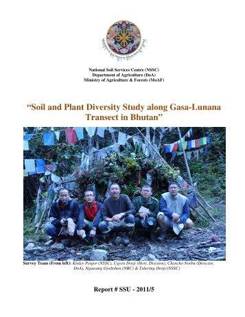"""Soil and Plant D Transect Diversity Study along Gasa ... - Nssc.gov.bt"