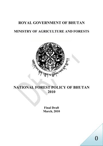 the national forest policy of bhutan - Gross National Happiness ...
