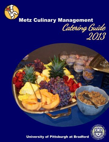 Catering Guide 2013 - University of Pittsburgh Bradford