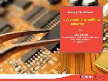 """…A smart city getting smarter…"" by Rodin Genoff - Aalborg Kommune"