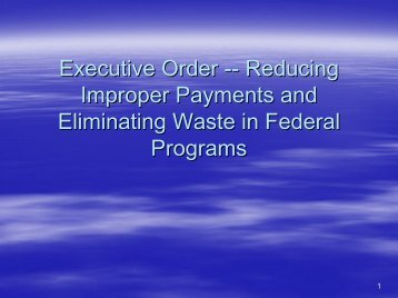 Executive Order-- Reducing Improper Payments and Eliminating ...