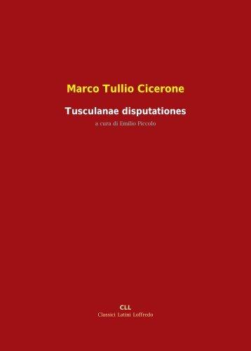 Marco Tullio Cicerone Tusculanae disputationes