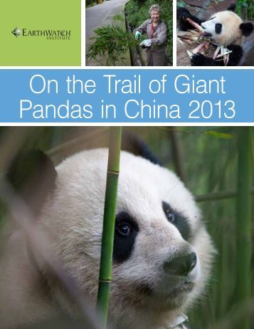 On the Trail of Giant Pandas in China 2013 - Earthwatch Institute