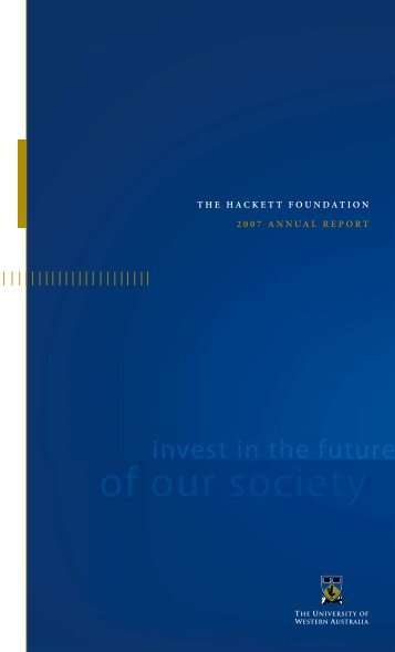 the hackett foundation 2007 annual report - The University of ...