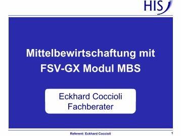 Mittelbewirtschaftung mit FSV-GX Modul MBS - Hochschul ...