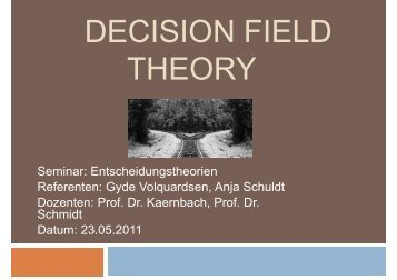 DECISION FIELD THEORY
