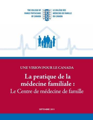 La pratique de la médecine familiale : - The College of Family ...