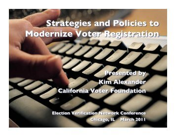 PDF of the slides is here - California Voter Foundation
