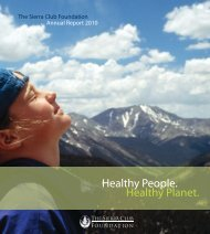 2010 Annual Report - The Sierra Club Foundation