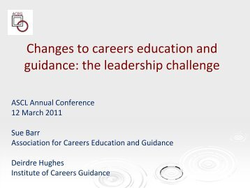 Changes to careers education and guidance - Association of School ...