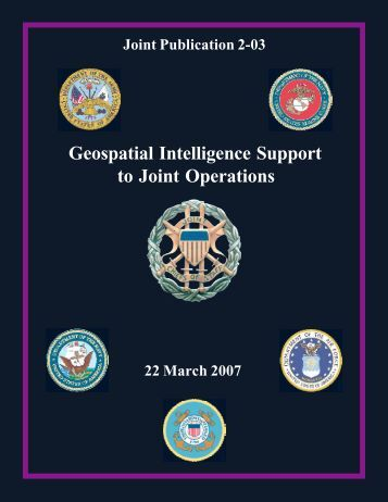 JP 2-03 Geospatial Intelligence Support to Joint Operations