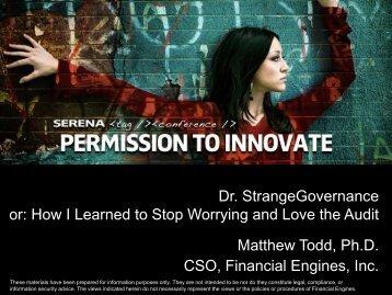 Dr. StrangeGovernance or: How I Learned to Stop ... - Serena Software