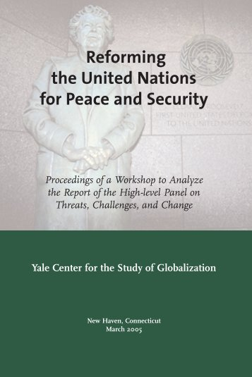 Reforming the United Nations for Peace and Security
