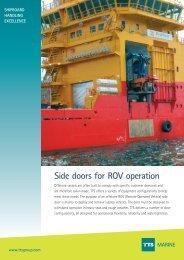 Side doors for ROV operation MARINE - TTS Group ASA