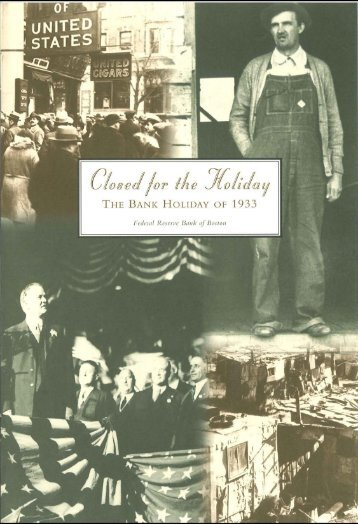 Closed for the Holiday: The Bank Holiday of 1933 - The Federal ...