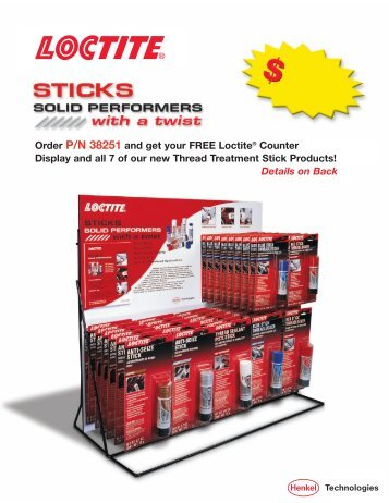 Order P/N 38251 and get your FREE Loctite® Counter ... - Loctite.ph