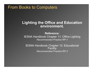 From Books to Computers - RS Lighting Design