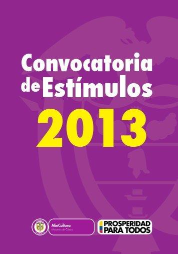 Convocatoria de Estímulos 2013 - Ministerio de Cultura