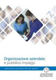 Organizzazione aziendale e pubblico impiego - Azienda Provinciale ...