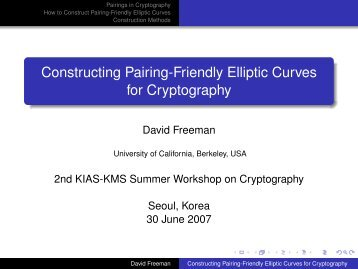 Constructing Pairing-Friendly Elliptic Curves for Cryptography - KIAS