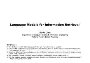 Language Models for Information Retrieval - Berlin Chen