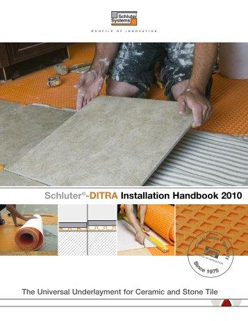 Schluter®-DITRA Installation Handbook 2010 - Schluter Systems