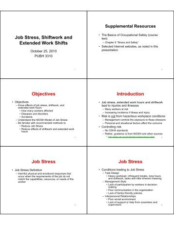 Job Stress, Shiftwork and Extended Work Shifts Objectives ...