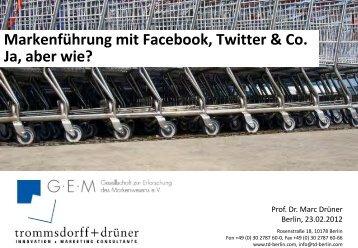 Markenführung Mit Facebook, Twitter & Co. Ja, Aber