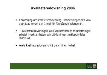 Kvalitetsredovisning 2006