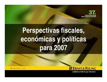 Perspectivas fiscales, económicas y políticas para 2007