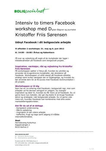 Intensiv to timers Facebook Kristoffer Friis Sørensen - BLBoligen.dk