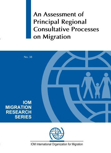 An Assessment of Principal Regional Consultative Processes on ...