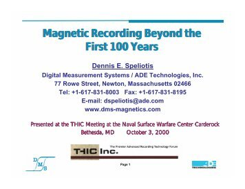 Magnetic Recording Beyond the First 100 Years Magnetic ... - THIC