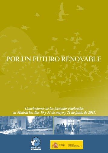 """Documento de las jornadas """"Por un Futuro Renovable"""" - SEO/BirdLife"""