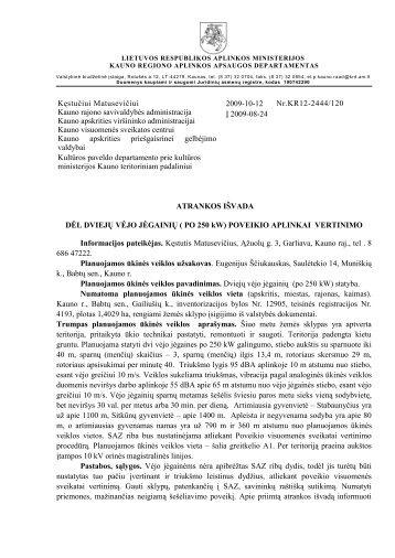 2009-10-12 DĖL DVIEJŲ VĖJO JĖGAINIŲ - Kauno regiono aplinkos ...
