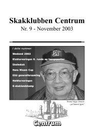 Klubblad nr. 9/2003 - Skakklubben Centrum