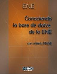 Conociendo la base de datos de la ENE con criterio ENOE - Inegi