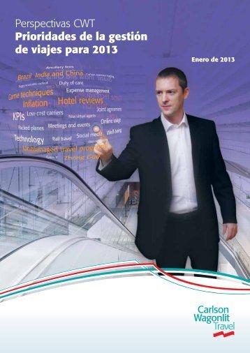 Perspectivas CWT Prioridades de la gestión de viajes para 2013
