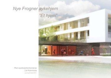 """Nye Frogner sykehjem """"Et hjem"""" - Lier kommune"""