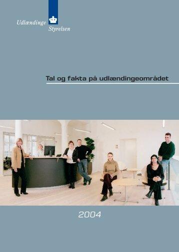 Tal og fakta på udlændingeområdet 2004 - Ny i Danmark