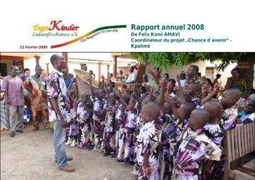 Rapport annuel 2008 - Togo-Kinder Zukunftschance eV