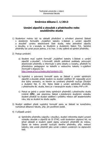 Směrnice děkana č. 1/2013 Uznání zápočtů a zkoušek z ...