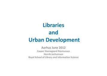 Library and Urban Development - Urban Mediaspace Aarhus