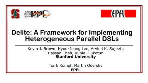 Delite: Language Virtualization for Heterogeneous Parallel Computing