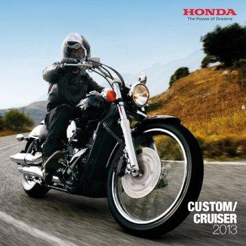 CUSTOM/ CRUISER 2013 - Honda