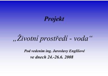 """Projekt """"Životní prostředí - voda"""" - Chemie na GJO"""