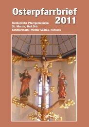 Osterpfarrbrief 2011 - Pfarrgemeinde St. Martin, Bad Orb