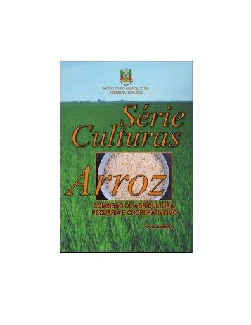 Série Culturas - Arroz - Assembléia Legislativa