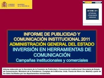 Inversión en herramientas de comunicación. Año 2011 - La Moncloa