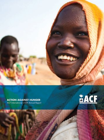 ACF International Annual Report 2009 - Action Against Hunger